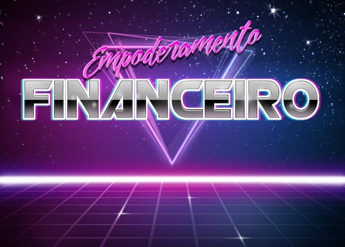 Empoderamento Financeiro